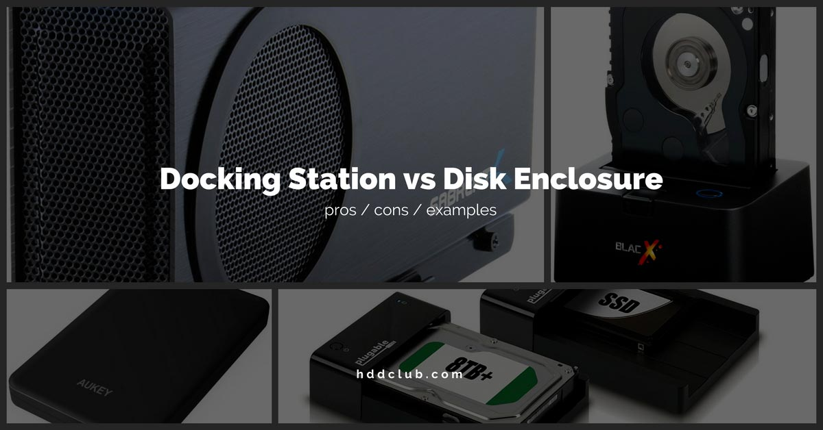 hard drive enclosure vs Docking Station